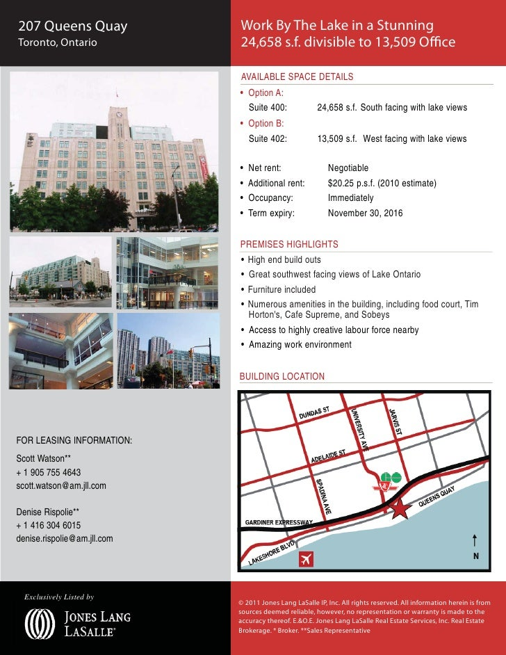 207 Queens Quay              Work By The Lake in a StunningToronto, Ontario             24,658 s.f. divisible to 13,509 Of...