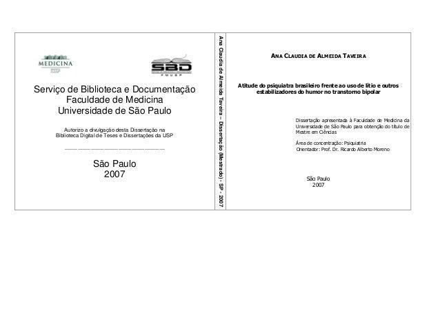 Serviço de Biblioteca e Documentação Faculdade de Medicina Universidade de São Paulo Autorizo a divulgação desta Dissertaç...