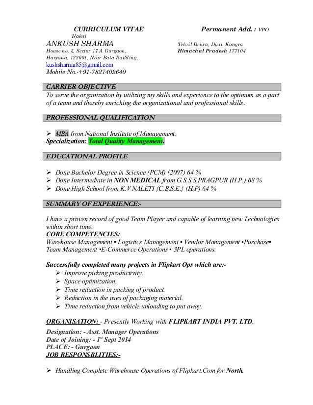 CURRICULUM VITAE Permanent Add. : VPO Naleti ANKUSH SHARMA Tehsil Dehra, Distt. Kangra House no. 5, Sector 17 A Gurgaon, H...