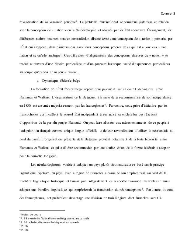 Cormier3 revendication de souveraineté politique4. Le problème multinational se démarque justement en relation avec la con...