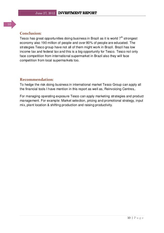 June 27, 2012 INVESTMENT REPORT 10   P a g e 10 Conclusion: Tesco has great opportunities doing business in Brazil as it i...