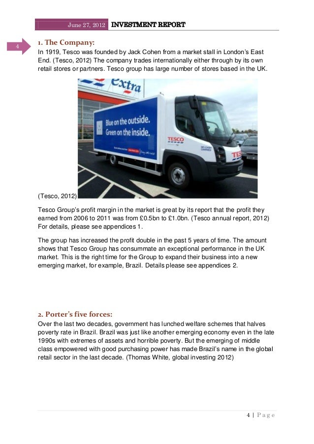 June 27, 2012 INVESTMENT REPORT 4   P a g e 4 1. The Company: In 1919, Tesco was founded by Jack Cohen from a market stall...