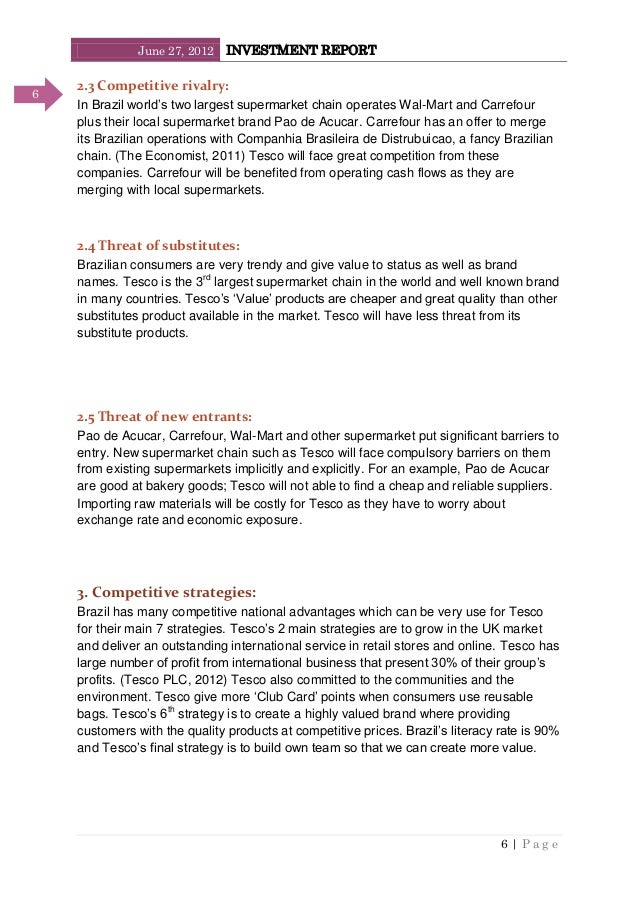 June 27, 2012 INVESTMENT REPORT 6   P a g e 6 2.3 Competitive rivalry: In Brazil world's two largest supermarket chain ope...