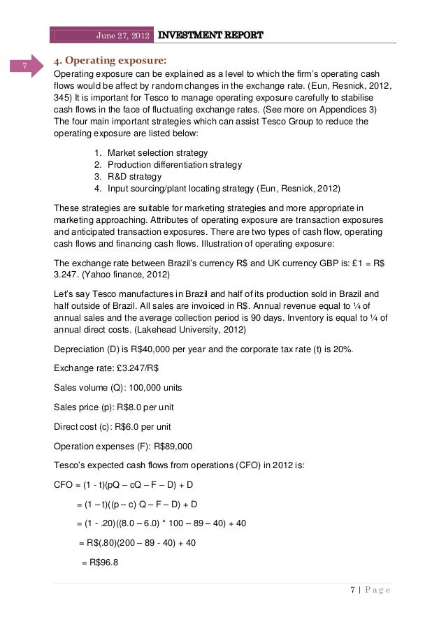 June 27, 2012 INVESTMENT REPORT 7   P a g e 7 4. Operating exposure: Operating exposure can be explained as a level to whi...