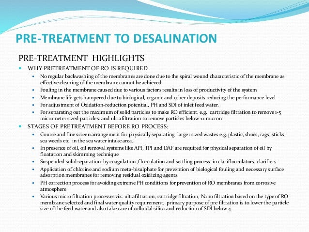 PRE-TREATMENT TO DESALINATION  DIFFERENT TYPES OF FOULING WITH NECESSARY PRETREATMENTS Fouling Cause Appropriate Pre-trea...