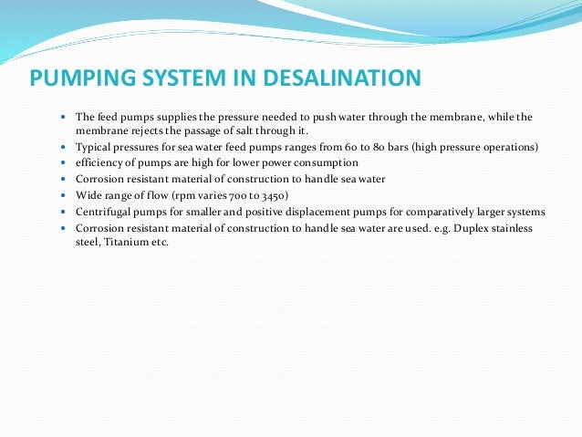 POST TREATMENT IN DESALINATION  Depending on the treated water application the reverse osmosis permeate shall be recondit...