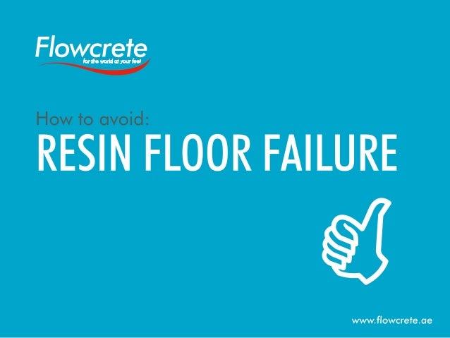 How to Avoid Resin Floor Failure