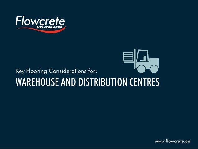 Key Flooring Considerations for Warehouse and Distribution Centres