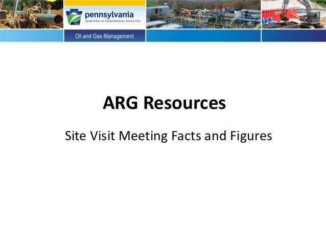 ARG Resources Site Visit Meeting Facts and Figures