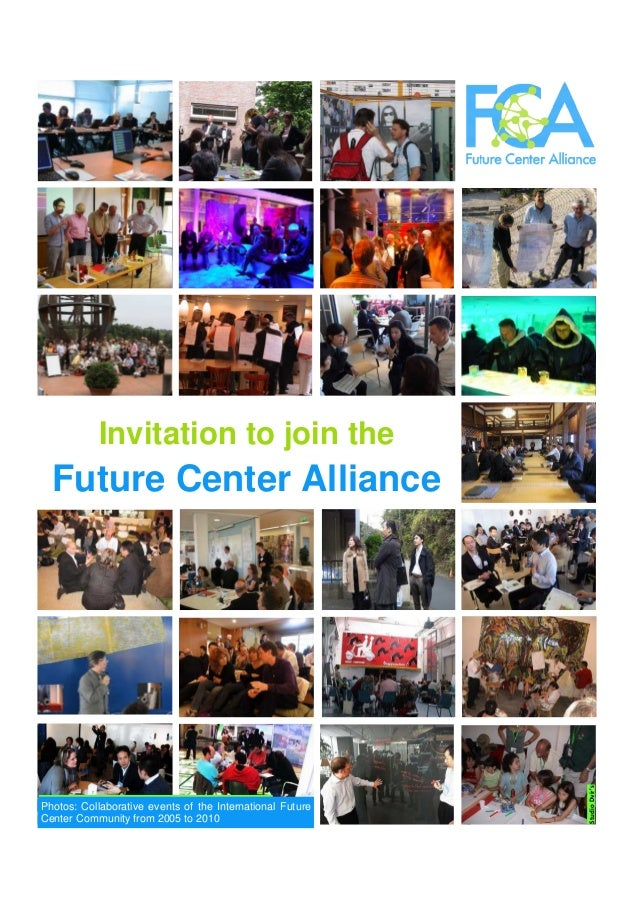 Invitation to join the Future Center Alliance Photos: collaborative events of the international future center community du...
