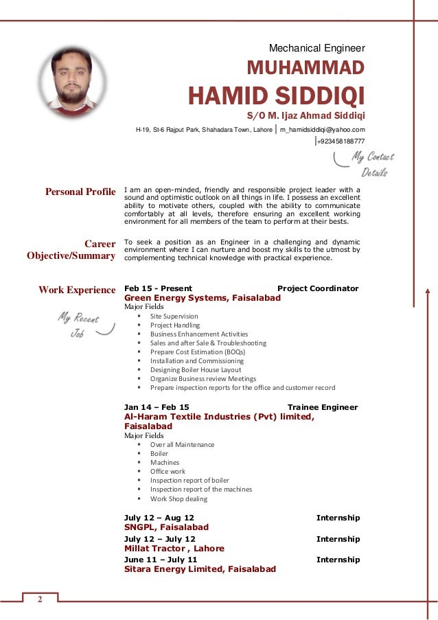 Yours Sincerely, Muhammad Hamid Siddiqi Mechanical Engineer; 2.