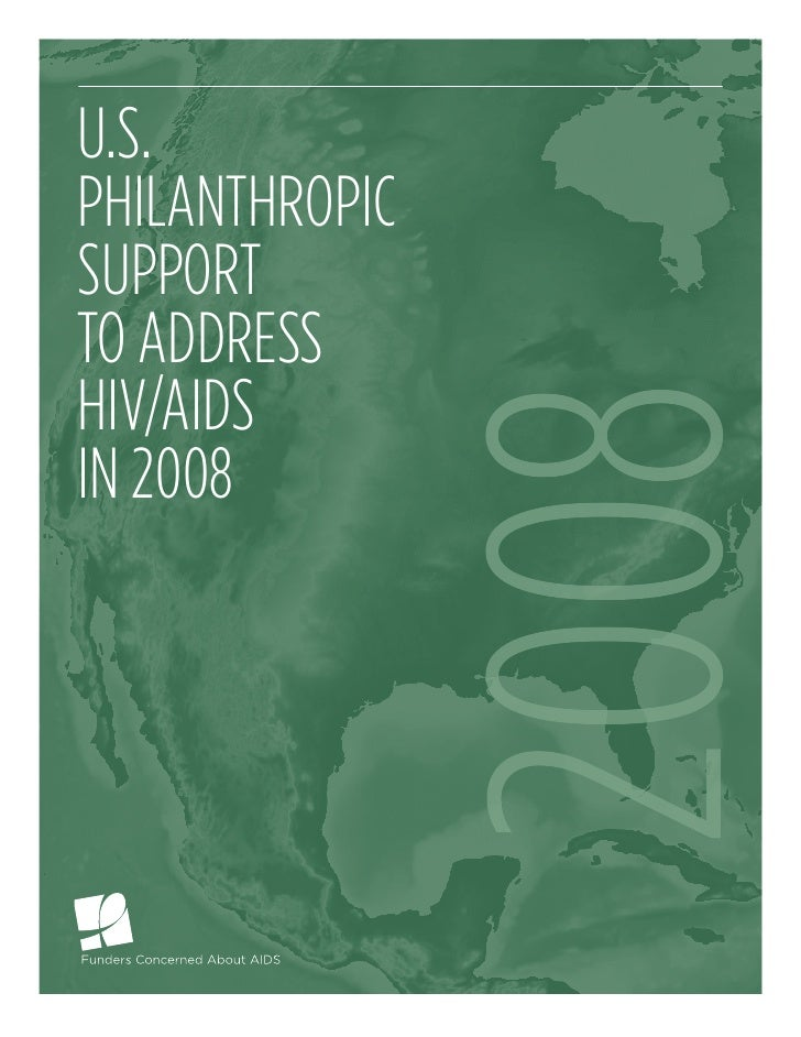 U.S. PhilanthroPic SUPPort to addreSS hiv/aidS                    2008 in 2008