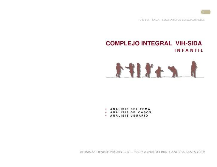 U D L A – FADA – SEMINARIO DE ESPECIALIZACIÓN<br />COMPLEJO INTEGRAL  VIH-SIDAI N F A N T I L<br />A N Á L I S I S   D E L...