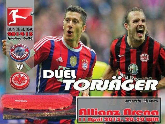 Preview Spieltag Ke-28: Bayern vs Frankfurt