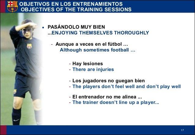 !17 ▪ PASÁNDOLO MUY BIEN ...ENJOYING THEMSELVES THOROUGHLY - Aunque a veces en el fútbol … Although sometimes football … !...