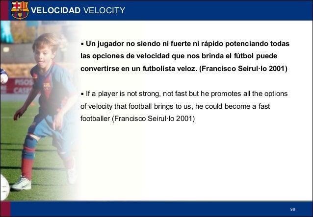 !99 VELOCIDAD VELOCITY Velocity • Exit velocity • Intervention velocity • Change rhythm velocity • Execution velocity