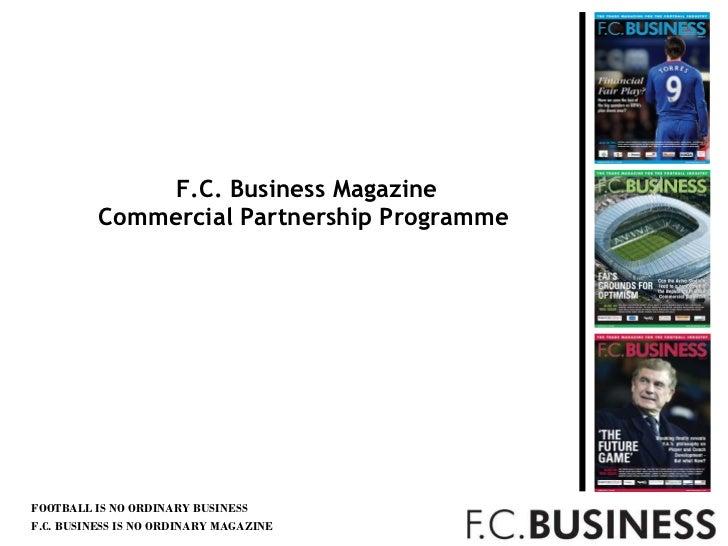 F.C. Business Magazine Commercial Partnership Programme