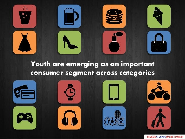 Youth are emerging as an important consumer segment across categories