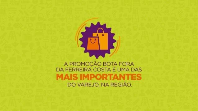 FERREIRA COSTA - BOTA FORA Slide 2