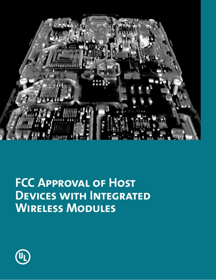 FCC Approval of HostDevices with IntegratedWireless Modules