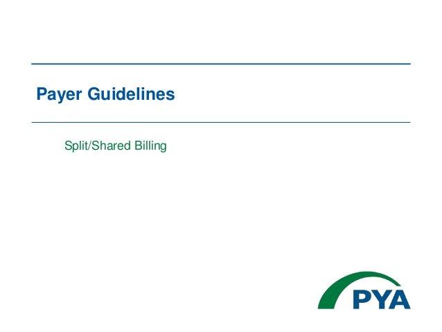 Payer Guidelines Split/Shared Billing