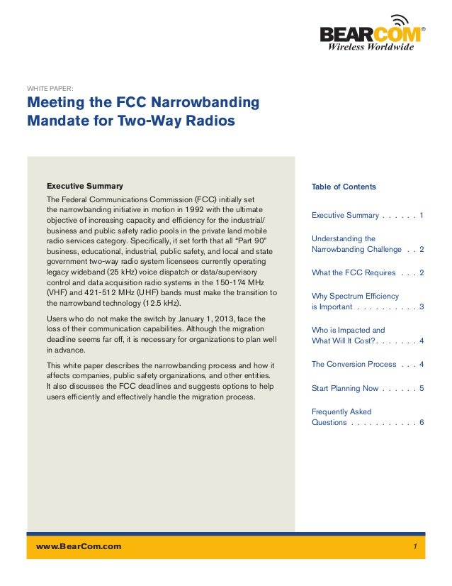 Executive SummaryThe Federal Communications Commission (FCC) initially setthe narrowbanding initiative in motion in 1992 w...
