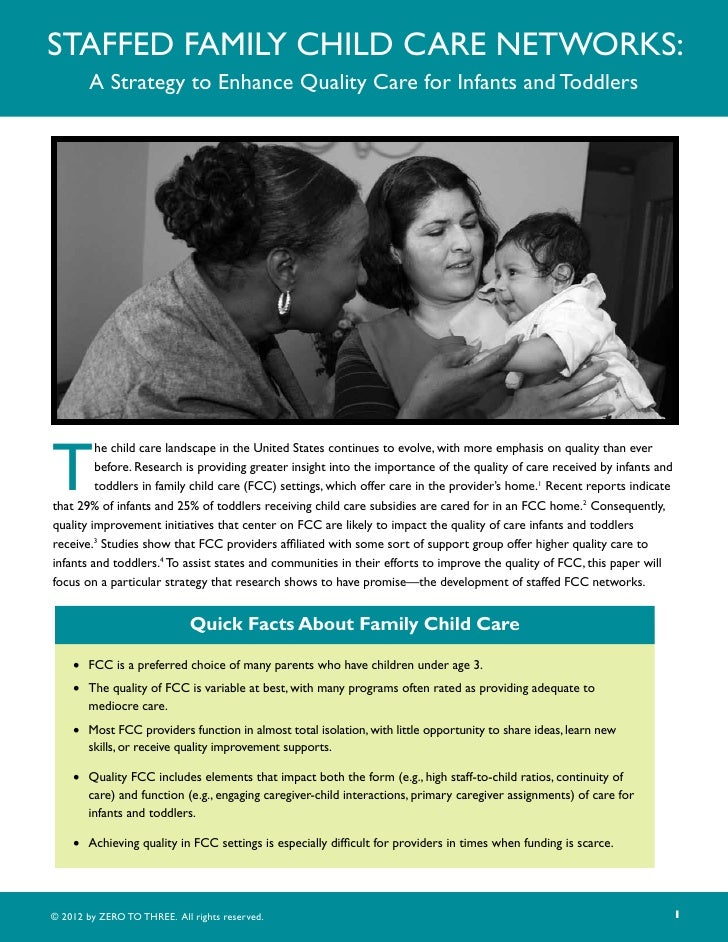 Staffed Family Child Care Networks:        A Strategy to Enhance Quality Care for Infants and ToddlersT         he child c...