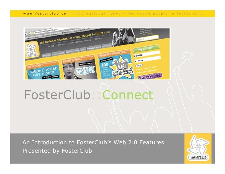 www.fosterclub.com   |   the   national   network   for   young   people   in   foster   care                             ...