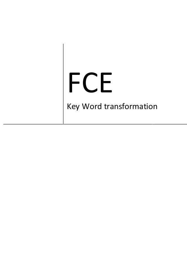 FCE Key Word transformation