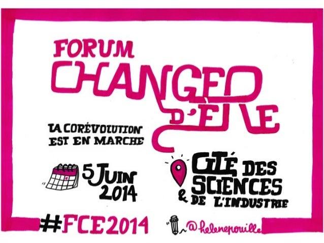 Forum Changer d'Ère : la corévolution est en marche