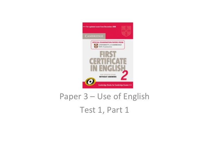 Paper 3 – Use of English    Test 1, Part 1