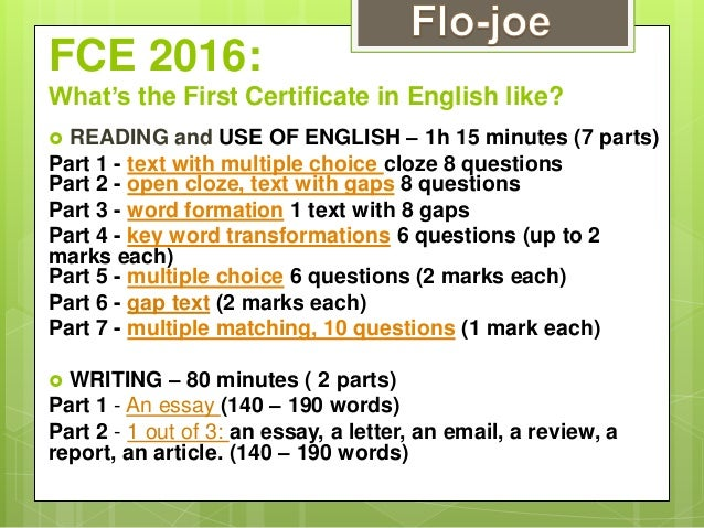 FCE 2016: What's the First Certificate in English like?  READING and USE OF ENGLISH – 1h 15 minutes (7 parts) Part 1 - te...