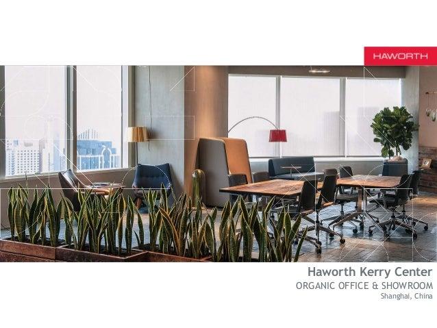 haworth kerry center organic office showroom shanghai
