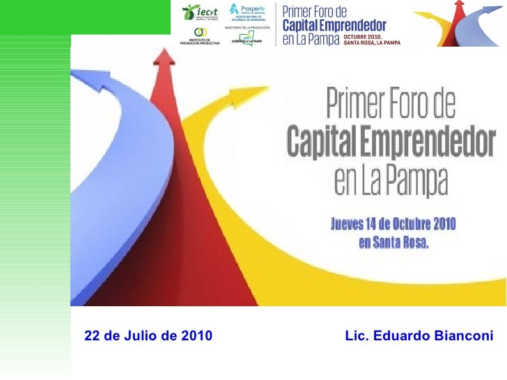Foro de Capital Emprendedor La pampa 2010