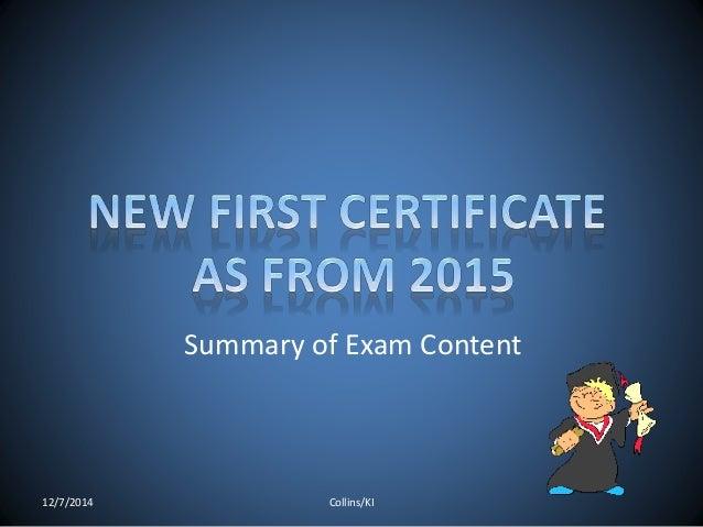 Summary of Exam Content  12/7/2014 Collins/KI