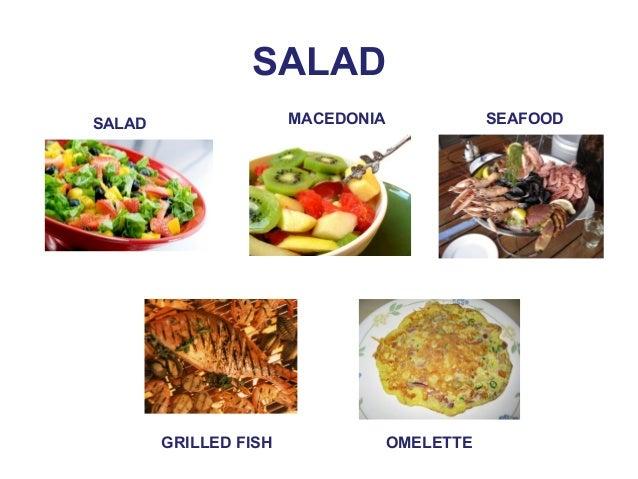 SALAD  SALAD MACEDONIA SEAFOOD  GRILLED FISH OMELETTE