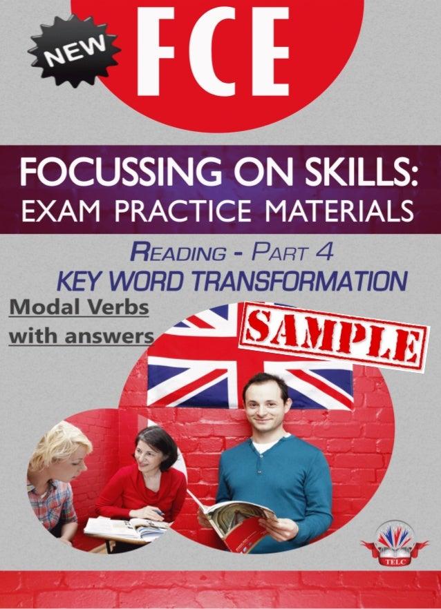 FCE- Focusing on Skills – Reading Part 4- Key Word transformation Modal Verbs englishlessonplan.co.uk Emily Kruszewska © 2...