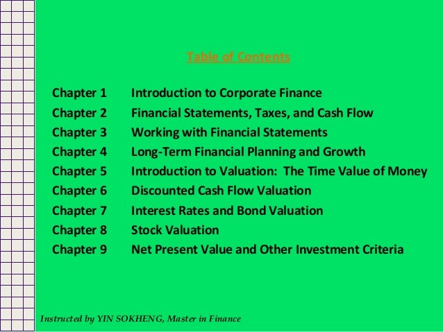 finance chapter Part i - overview chapter 1 - introduction to corporate finance chapter 2 - financial statements and cash flow chapter 3 - financial statements analysis and financial.