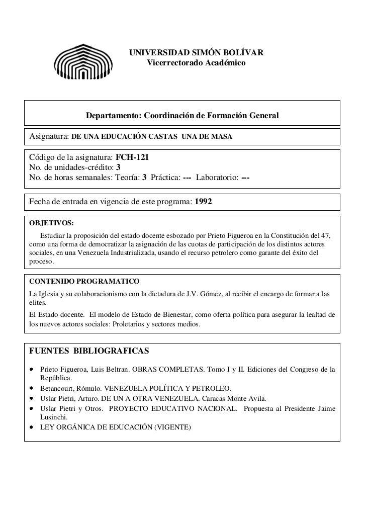 UNIVERSIDAD SIMÓN BOLÍVAR                                    Vicerrectorado Académico                   Departamento: Coor...