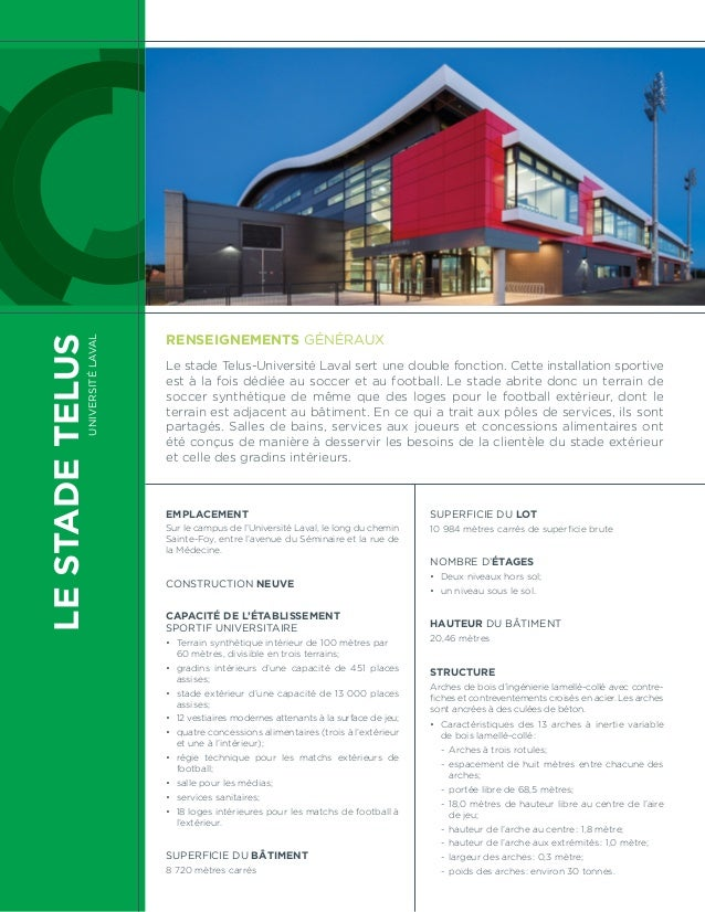 LE STADE TELUS  Université Laval  Renseignements généraux  Le stade Telus-Université Laval sert une double fonction. Cette...