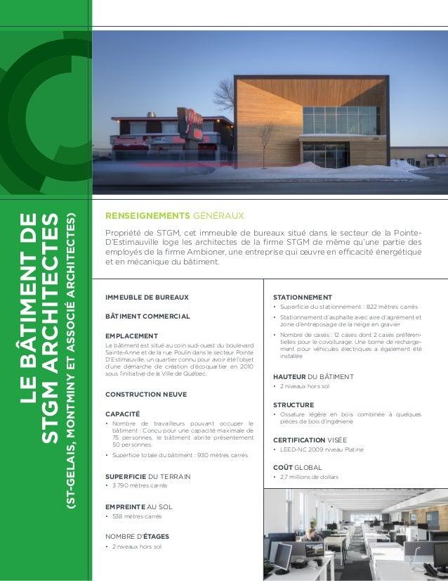 LEBÂTIMENTDE STGMARCHITECTES (ST-GELAIS,MONTMINYETASSOCIÉARCHITECTES) IMMEUBLE DE BUREAUX BÂTIMENT COMMERCIAL EMPLACEMENT ...