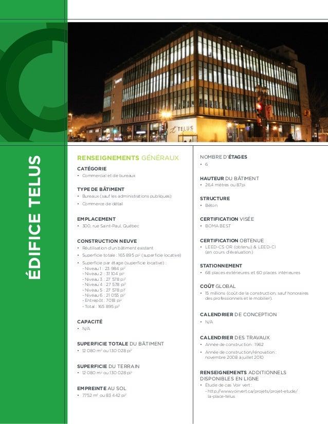 ÉDIFICETELUS RENSEIGNEMENTS GÉNÉRAUX CATÉGORIE • Commercial et de bureaux TYPE DE BÂTIMENT • Bureaux (sauf les administr...