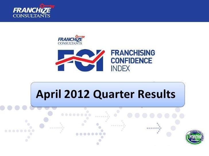 April 2012 Quarter Results