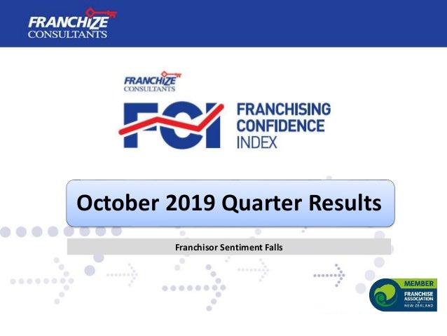 October 2019 Quarter Results Franchisor Sentiment Falls