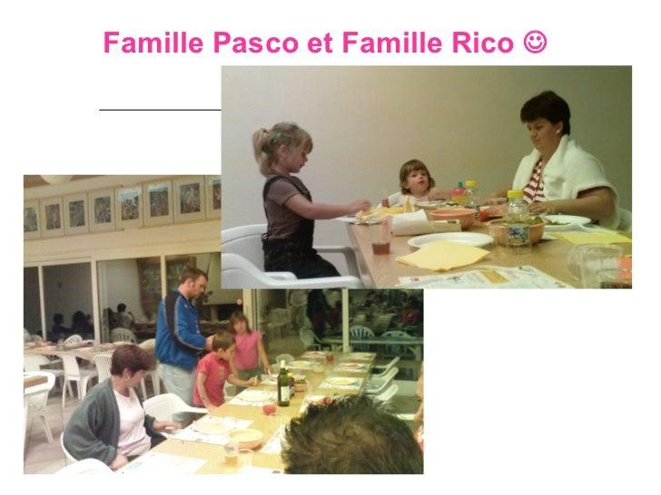 Famille Pasco et Famille Rico  