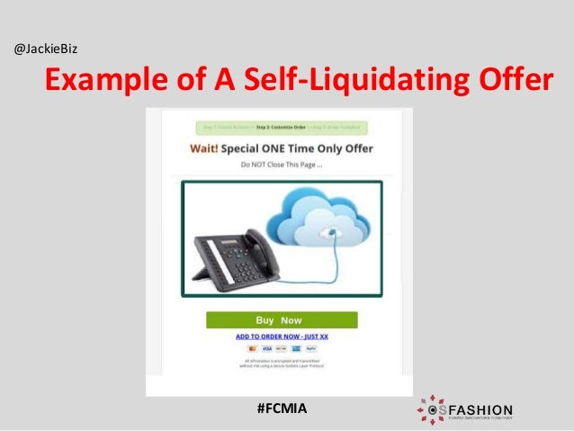Self liquidating offer examples