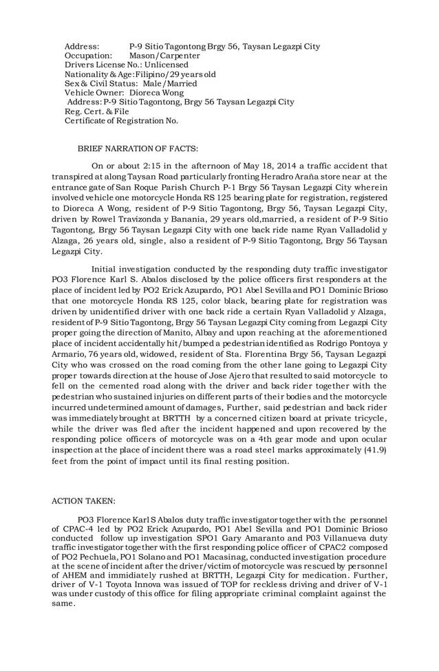 Address: P-9 Sitio Tagontong Brgy 56, Taysan Legazpi City  Occupation: Mason/Carpenter  Drivers License No.: Unlicensed  N...