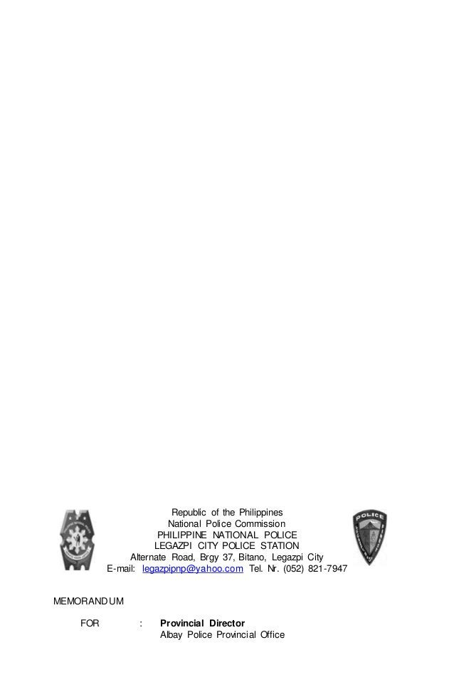 Republic of the Philippines  National Police Commission  PHILIPPINE NATIONAL POLICE  LEGAZPI CITY POLICE STATION  Alternat...