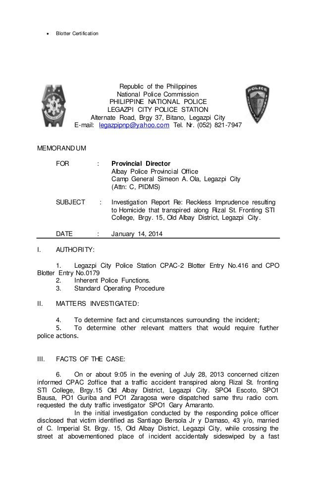  Blotter Certification  Republic of the Philippines  National Police Commission  PHILIPPINE NATIONAL POLICE  LEGAZPI CITY...