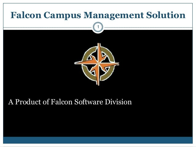 Falcon Campus Management Solution                          1A Product of Falcon Software Division